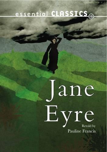 9780237540906: Jane Eyre (Essential Classics - Family Classics)