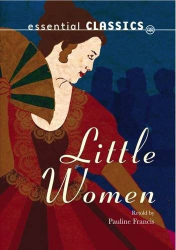 9780237540913: Little Women (Essential Classics - Family Classics)