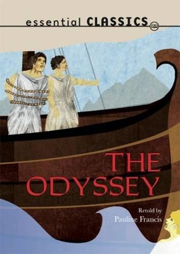 Odyssey (Essential Classics - Classic Tales): Francis, Pauline