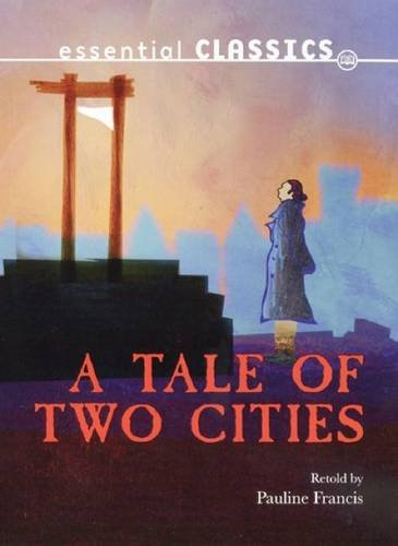 Tale of Two Cities: Dickens, Charles