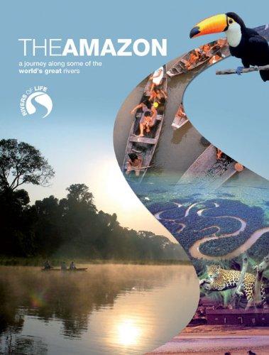 9780237541170: The Amazon (Rivers of Life)