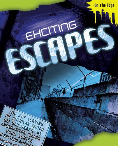 9780237541453: Exciting Escapes (On the Edge)