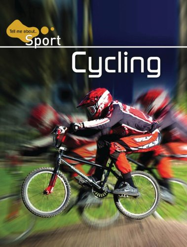 9780237541521: Cycling (Tell Me About . . . Sport)
