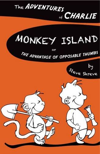 9780237542887: Monkey Island, Or, the Advantage of Opposable Thumbs (The Adventures of Charlie)