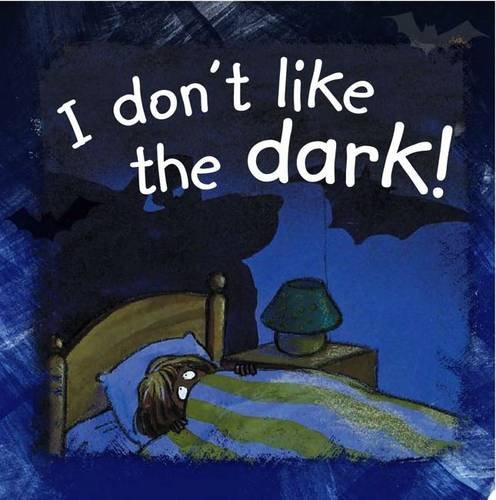 9780237543068: I Don't Like the Dark (Side by Side)