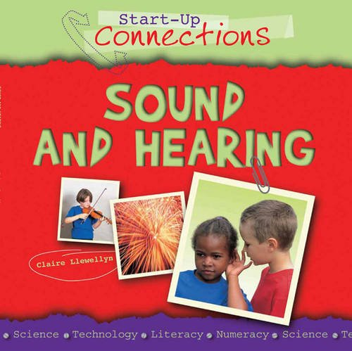 9780237543648: Sound and Hearing (Start-Up Connections)