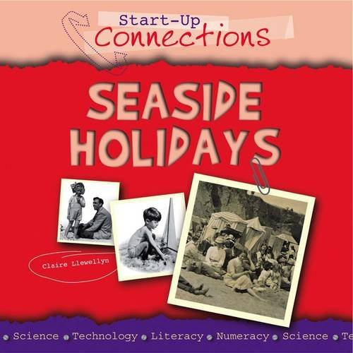 Seaside Holidays (Start-Up Connections) (0237544210) by Ross, Stewart