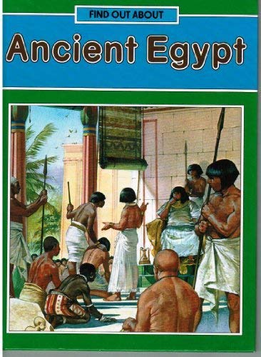 9780237601652: Ancient Egypt (Find Out About)