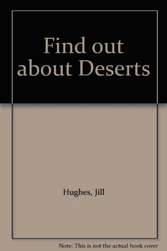 9780237601751: Find out about Deserts