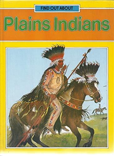 9780237601782: Plains Indians (Find out About)