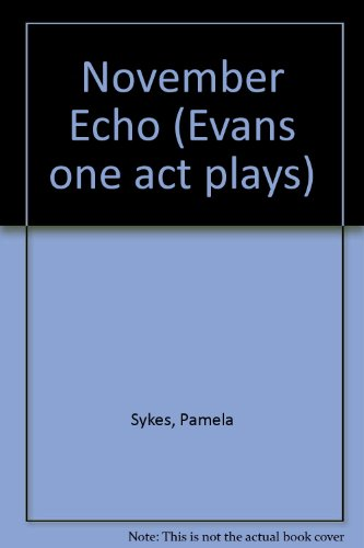 9780237749521: November Echo (Evans one act plays)