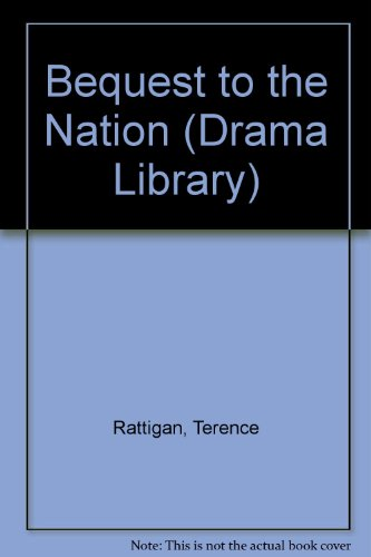 9780237749613: Bequest to the Nation (Drama Library)