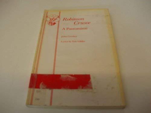 9780237749750: Robinson Crusoe: Pantomime