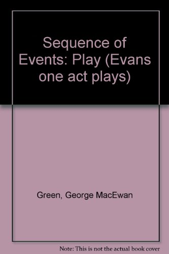 9780237749989: Sequence of Events: Play (Evans one act plays)