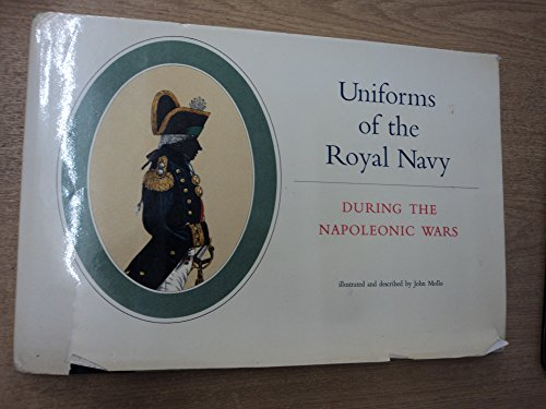 9780238787874: Uniforms Of The Royal Navy During The Napoleonic Wars