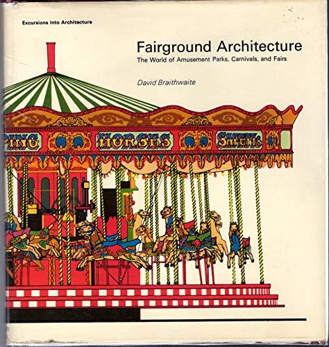 Fairground Architecture.: David Braithwaite.
