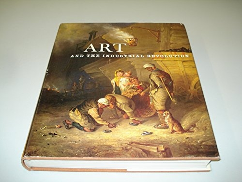 9780239000002: Art and the Industrial Revolution