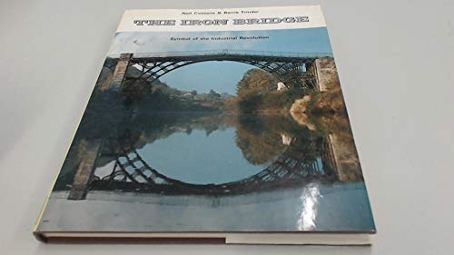 9780239001870: The Iron Bridge: Symbol of the Industrial Revolution
