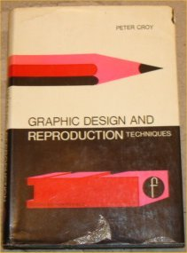 9780240448725: Graphic Design and Reproduction Techniques