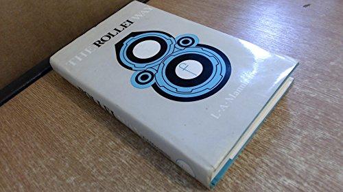 Rollei Way (Camera Way Books): L. A. Mannheim