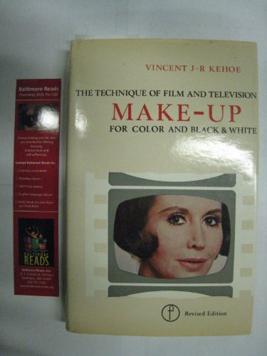 The Technique of Film and Television Make-up (Library of Communication Techniques): Kehoe, Vincent ...