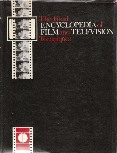 9780240506548: Focal Encyclopedia of Film and Television Techniques