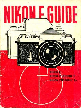 9780240506661: Nikon F Guide (Camera Guides)
