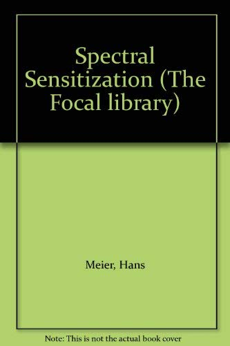 9780240506678: Spectral Sensitization (The Focal library)