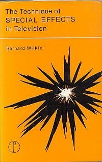 9780240507132: The technique of special effects in television (The Library of communication techniques)