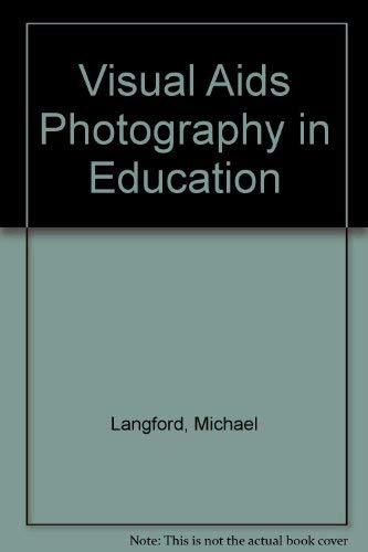 Visual Aids Photography in Education (0240507177) by Langford, Michael