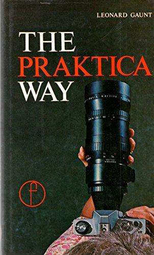 9780240507439: The Praktica way: The Praktica photographer's companion