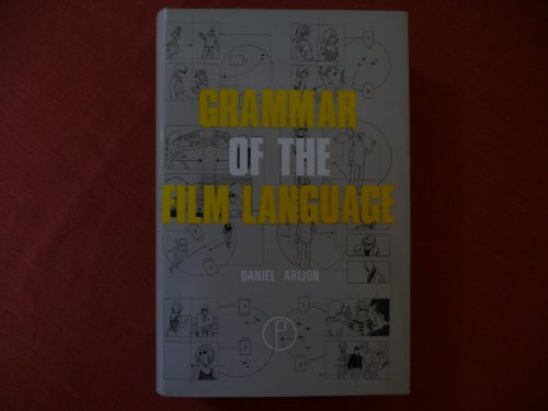 9780240507798: Grammar of the Film Language
