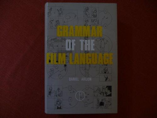 9780240507798: Grammar of the Film Language