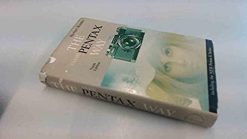 9780240508894: Asahi Pentax Way (Camera Way Books)