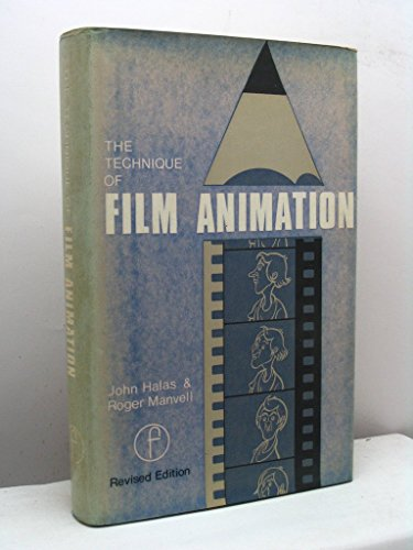 The Technique of Film Animation (Library of: Manvell, Roger, Halas,
