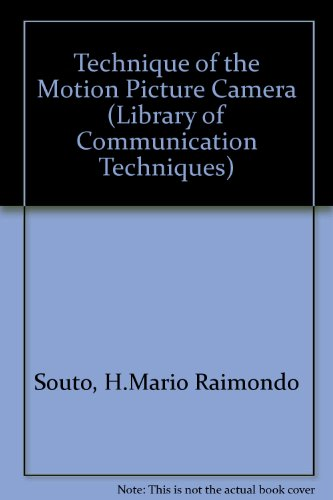 9780240509174: Technique of the Motion Picture Camera (Library of Communication Techniques)