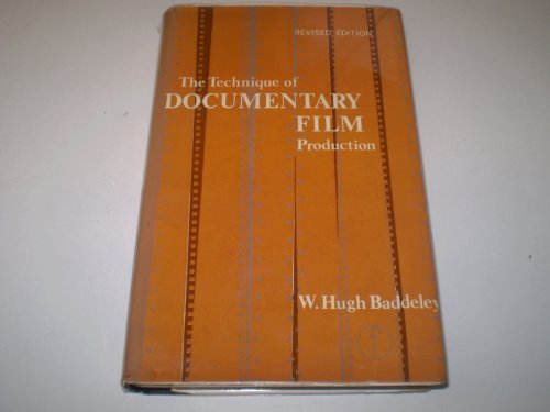 9780240509181: The Technique of Documentary Film Production (Library of Communication Techniques)