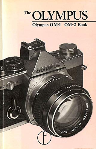 9780240509426: The Olympus Book: For OM 1 and OM2 Book