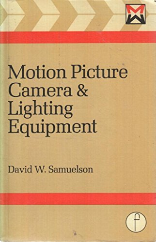 9780240509488: Motion Picture Camera and Lighting Equipment
