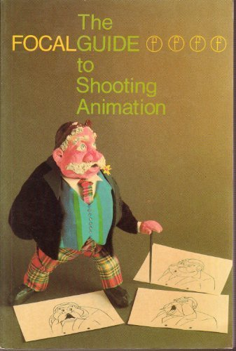9780240509730: The Focalguide to Shooting Animation