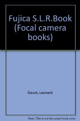 9780240509761: Fujica S.L.R.Book (Focal camera books)