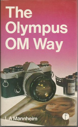 9780240509853: Olympus OM Way (Camera Way Books)