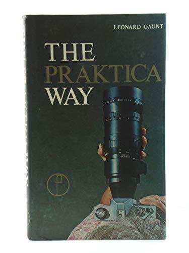 9780240509907: Praktica Way (Camera Way Books)