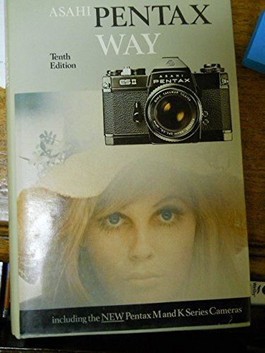 9780240509914: Asahi Pentax Way (Camera Way Books)
