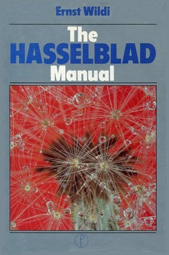 9780240510422: Hasselblad Manual: A Comprehensive Guide to the System