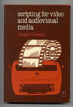 9780240510750: Scripting for Video and Audiovisual Media