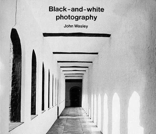9780240511177: Black and White Photography (The Photographer's library)