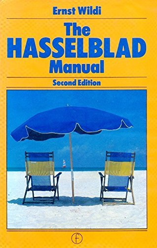 9780240511863: Hasselblad Manual: A Comprehensive Guide to the System