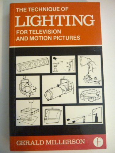 9780240511924: Technique of Lighting for Television and Motion Pictures (Library of Communication Techniques)