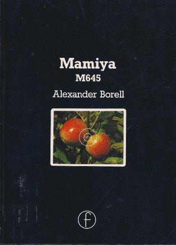 9780240511979: Mamiya M645